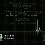 DESPACIO' 04_ ¡SÚBITO!