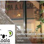 Koala – Live performance center